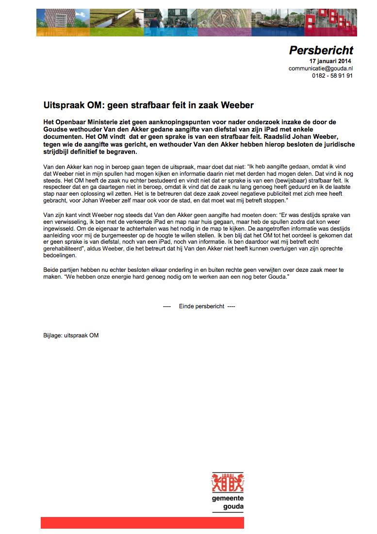 Persbericht: uitspraak OM, geen strafbaar feit in zaak Weeber