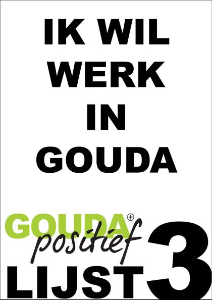 Ik wil werk in Gouda