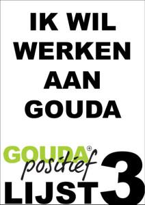 Ik wil werken aan Gouda